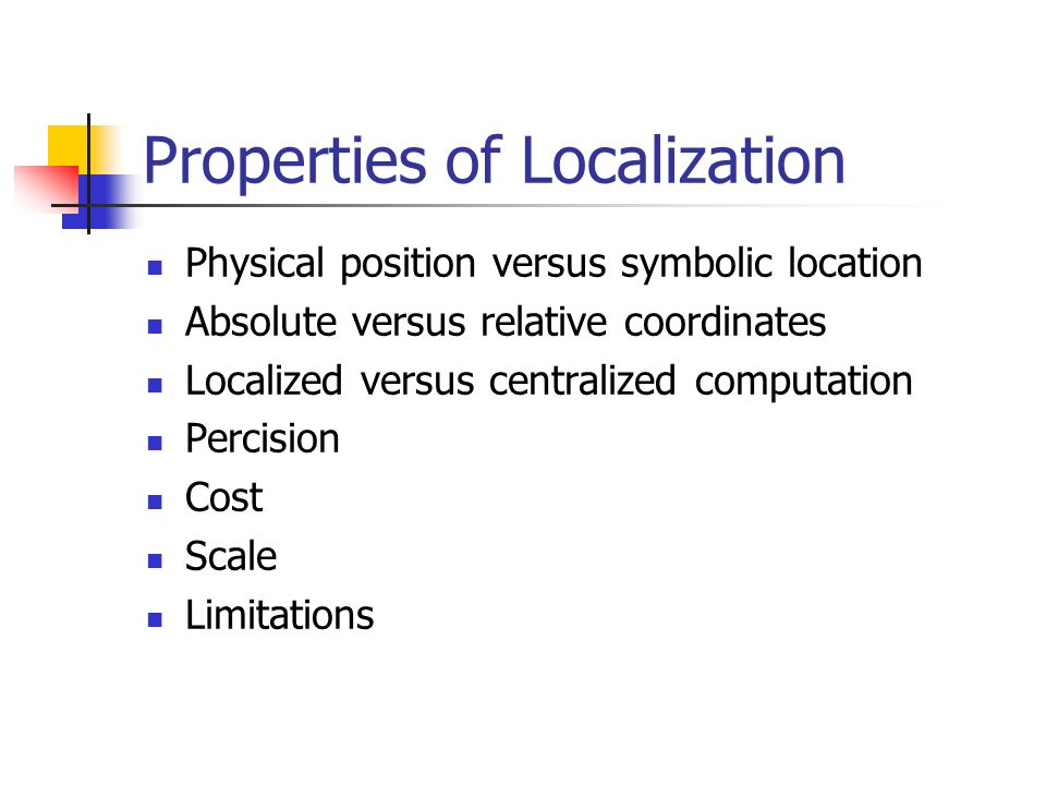 Properties of Localization