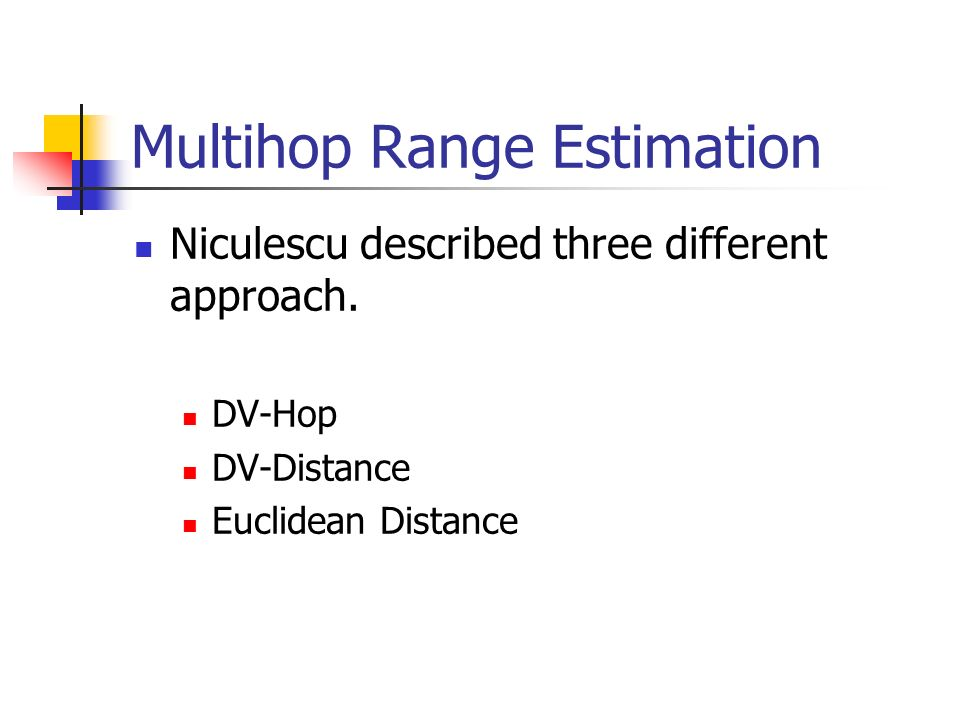 Multihop Range Estimation