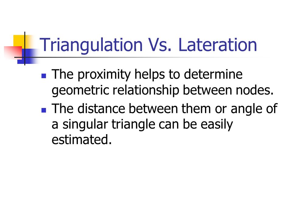 Triangulation Vs. Lateration