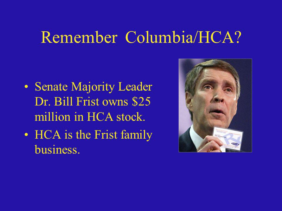Remember Columbia/HCA