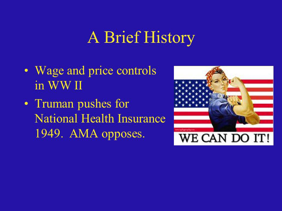 A Brief History Wage and price controls in WW II