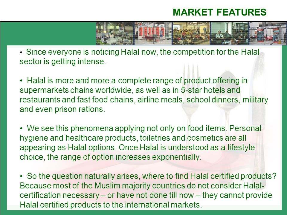 halal certification an international marketing issues The principal objective of this research is to reveal issues encountered and challenges faced in halal packaging and certification along with attitude and awareness of indian muslim consumers' towards halal.