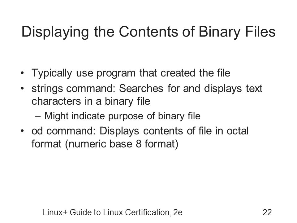 Displaying the Contents of Binary Files