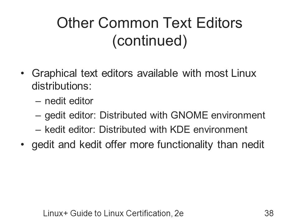 Other Common Text Editors (continued)