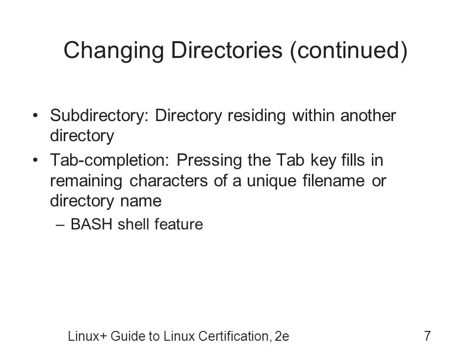 Changing Directories (continued)