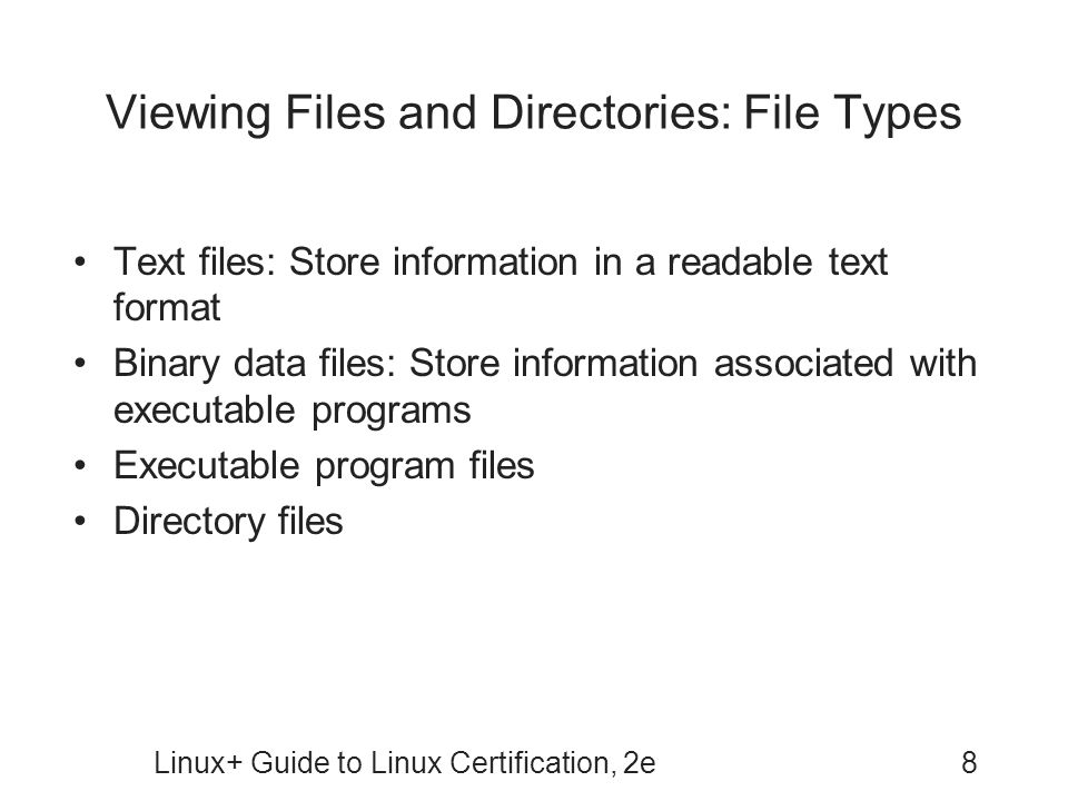 Viewing Files and Directories: File Types