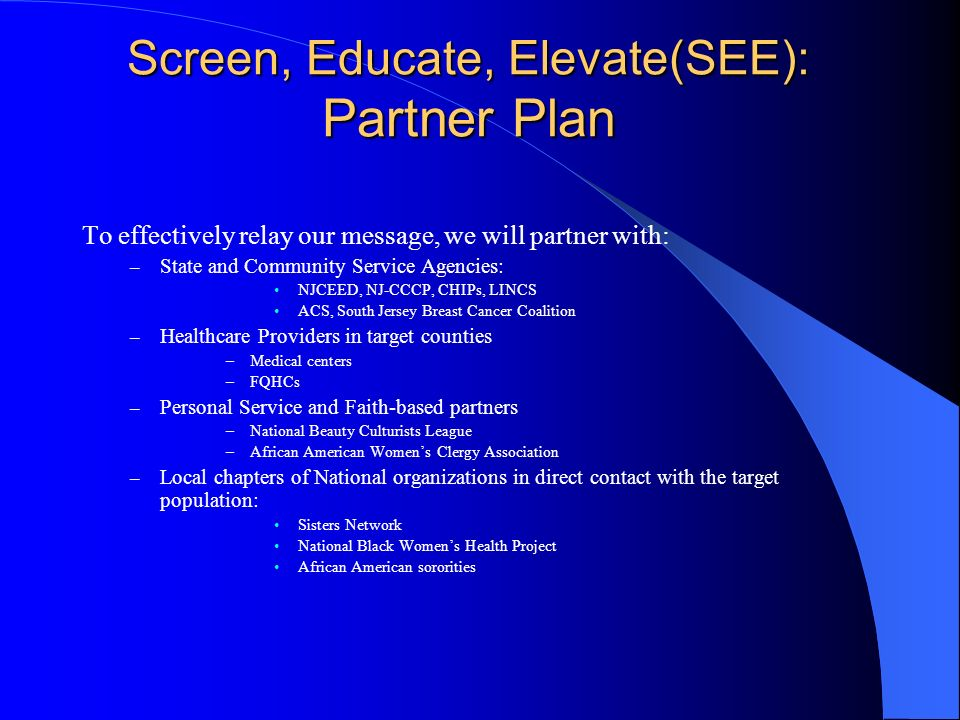 Screen, Educate, Elevate(SEE): Partner Plan
