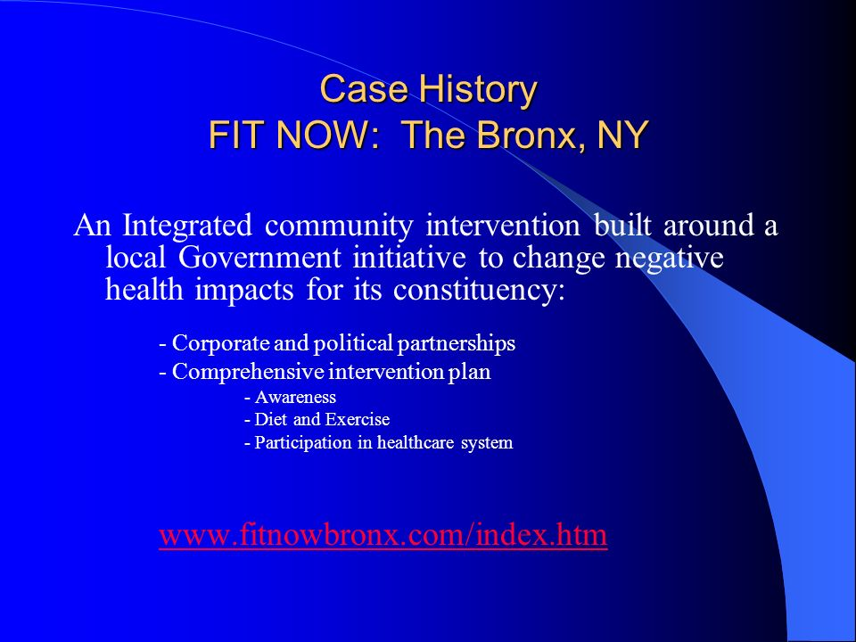 Case History FIT NOW: The Bronx, NY