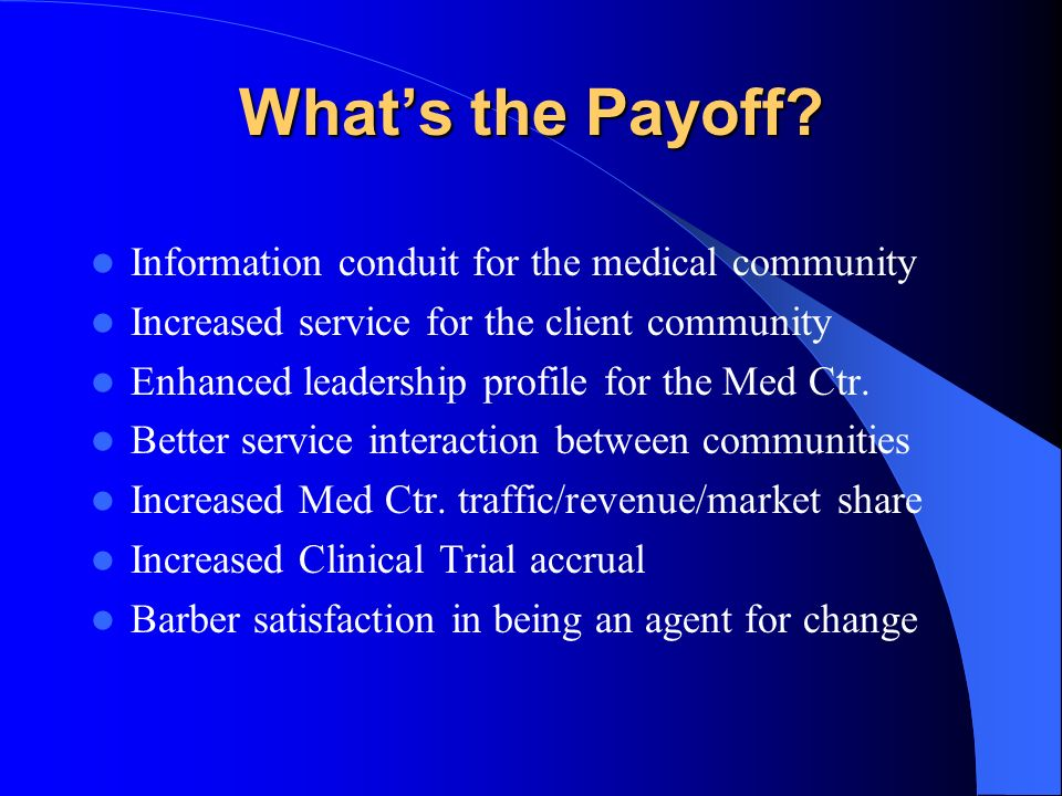 What's the Payoff Information conduit for the medical community