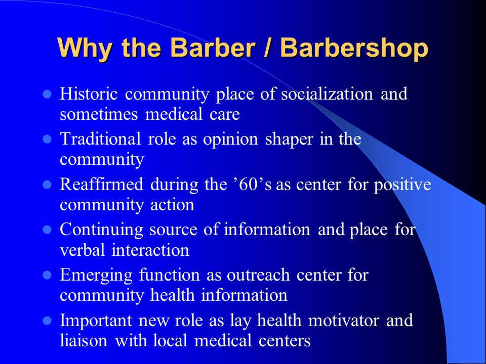 Why the Barber / Barbershop