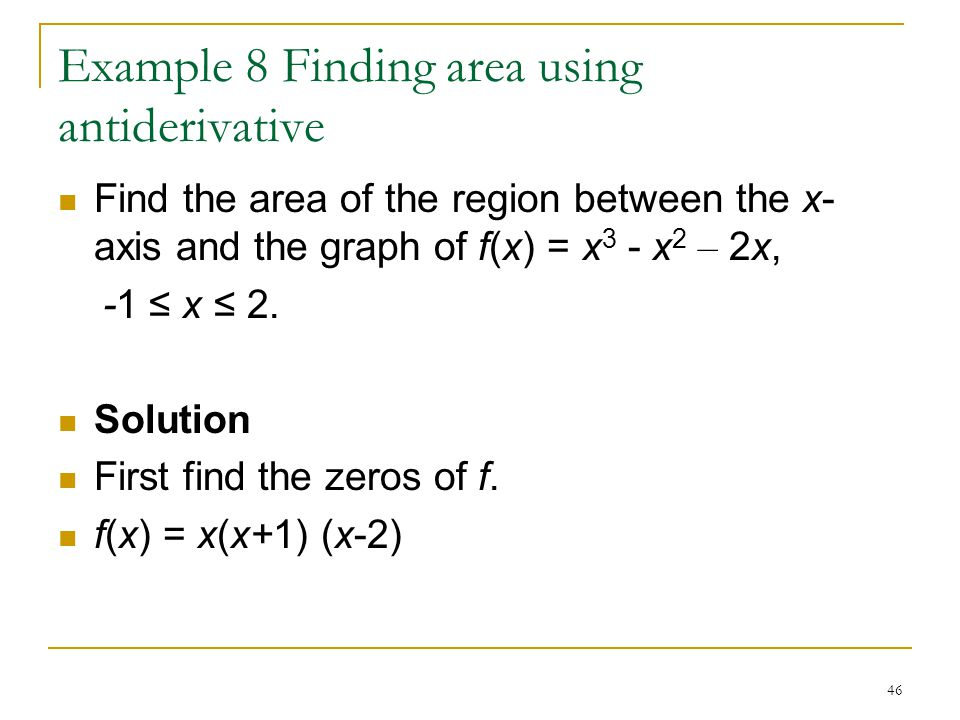 Example 8 Finding area using antiderivative