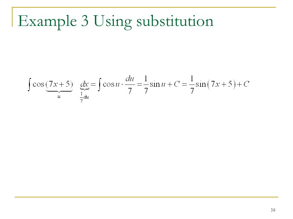 Example 3 Using substitution