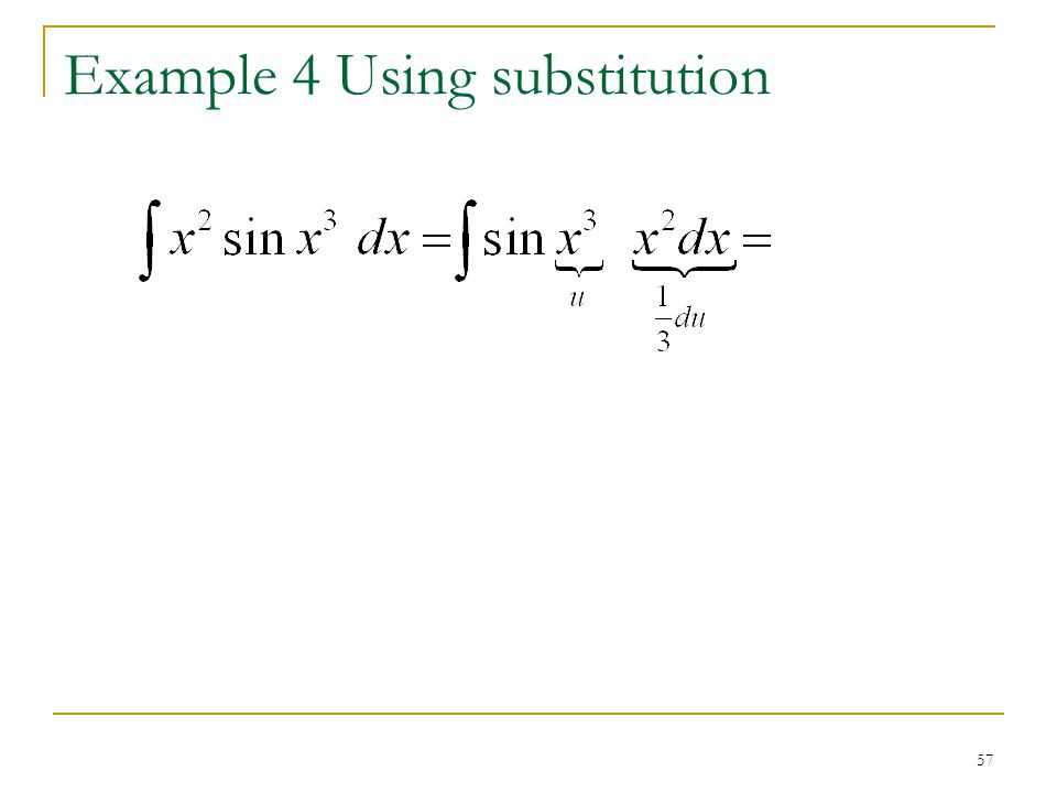 Example 4 Using substitution