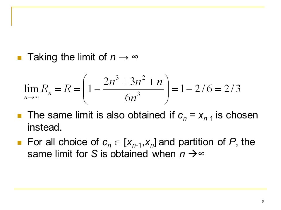 Taking the limit of n → ∞ The same limit is also obtained if cn = xn-1 is chosen instead.
