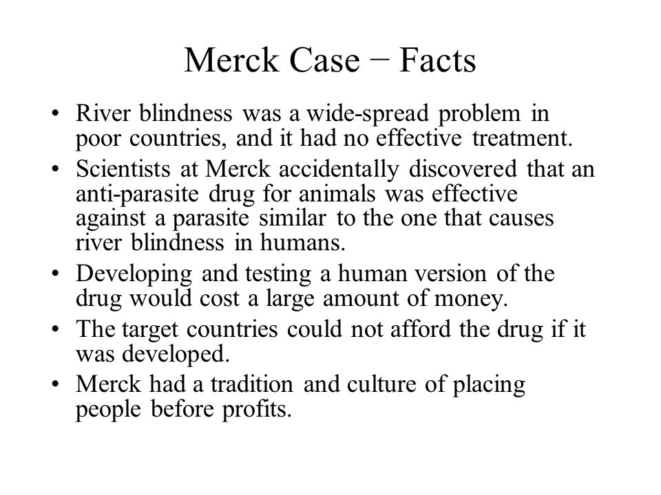 merck case Merck and co / case study by jonathan levine - an independent researcher, analyst and consultant who helps organizations capture, communicate and expand the impact of their global initiatives in corporate social responsibility and international development.