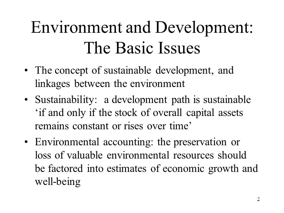 Environment and Development: The Basic Issues