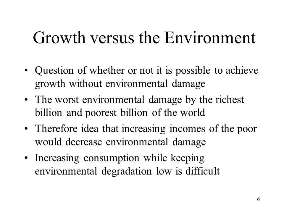 Growth versus the Environment