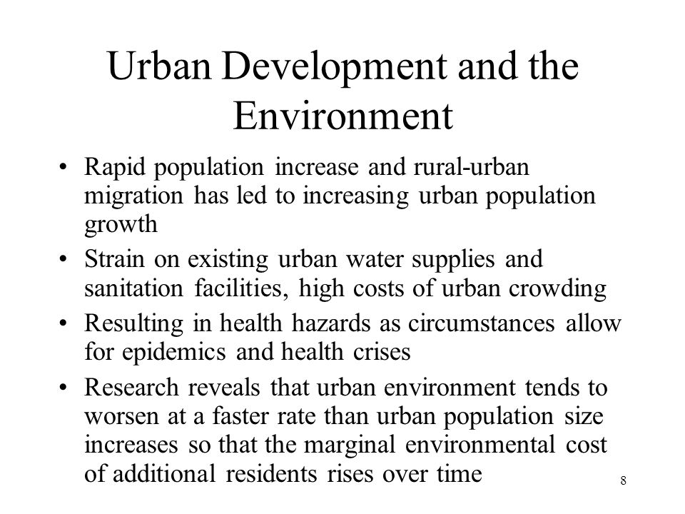 Urban Development and the Environment