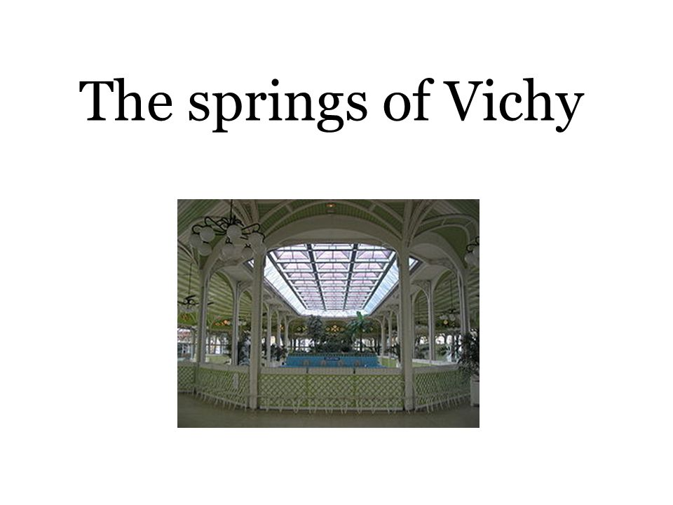The springs of Vichy