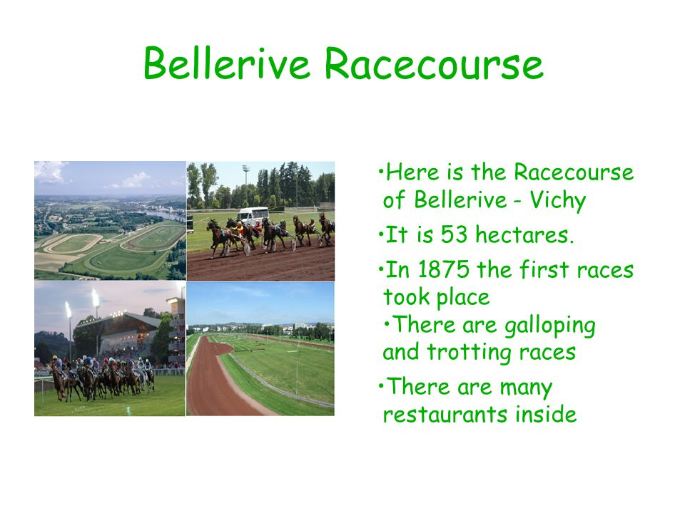 Bellerive Racecourse •Here is the Racecourse of Bellerive - Vichy