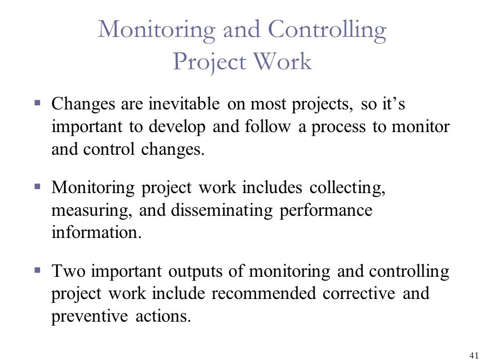 Monitoring and Controlling Project Work
