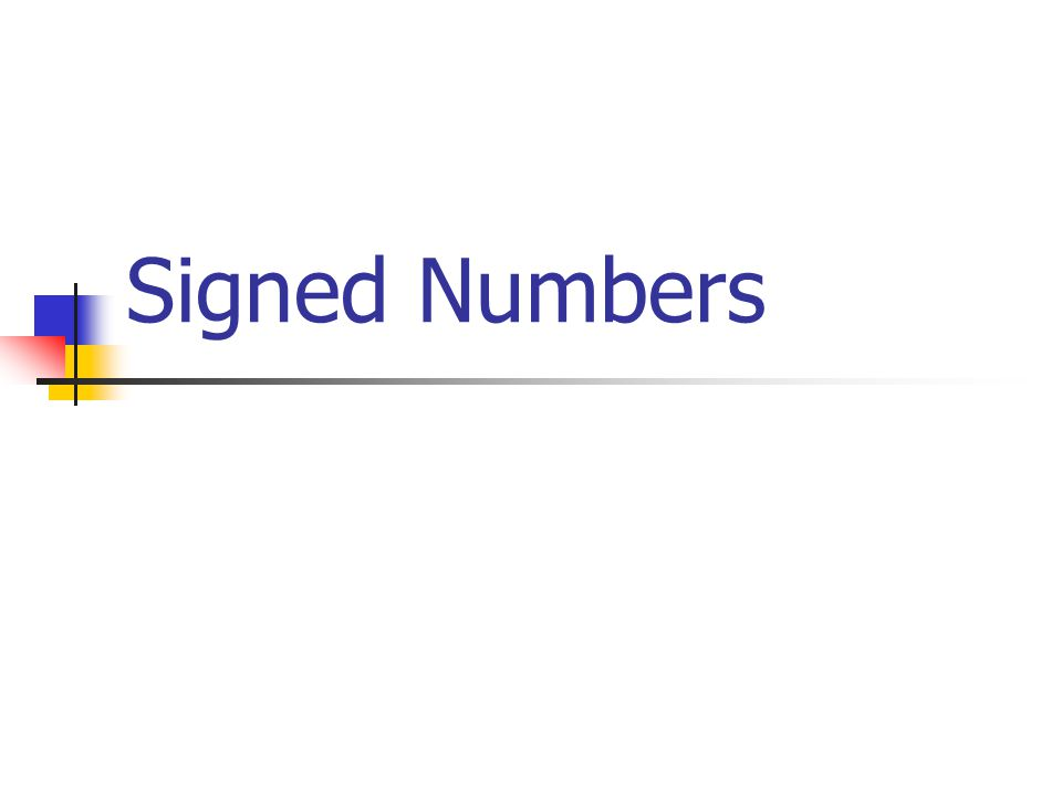 Signed Numbers Ppt Video Online Download
