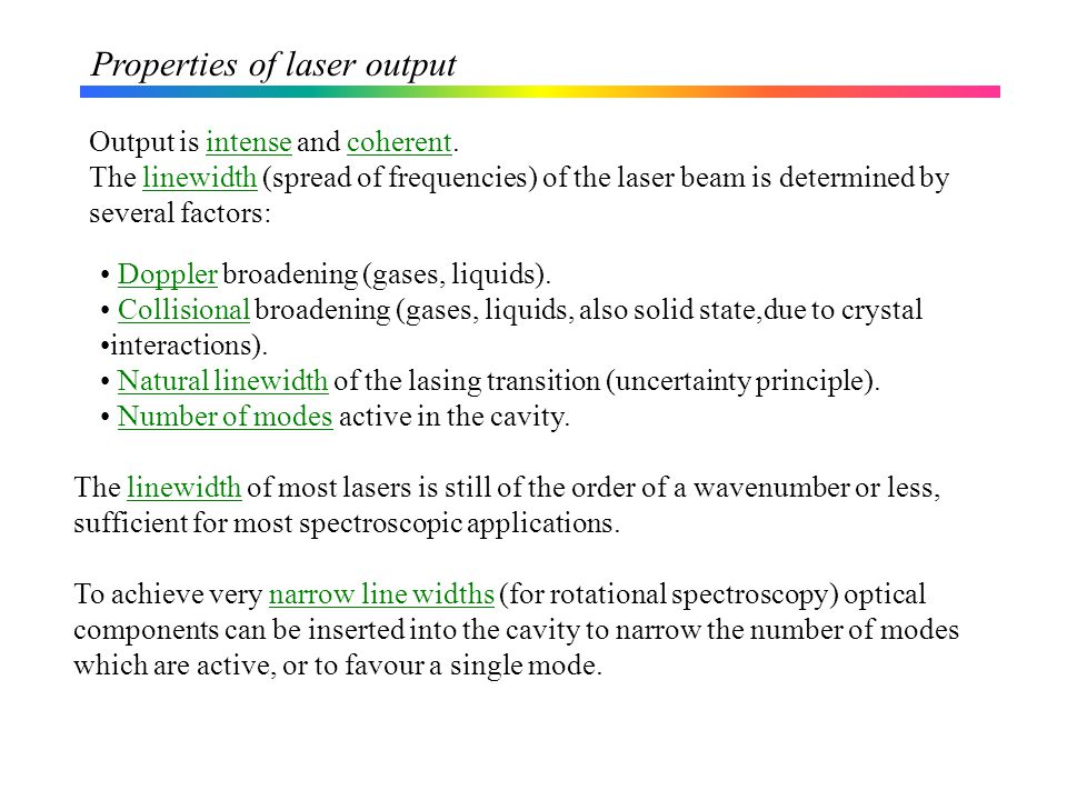 Properties of laser output
