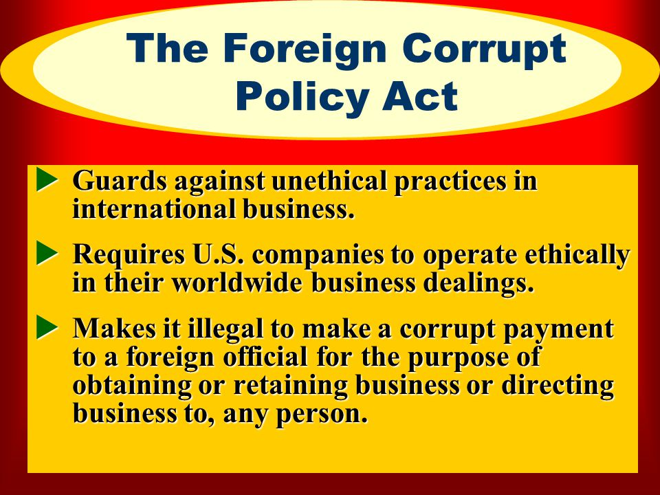 The Foreign Corrupt Policy Act