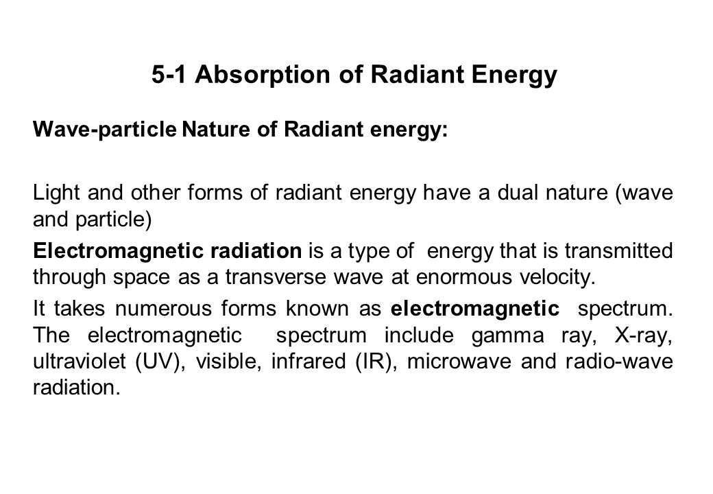5-1 Absorption of Radiant Energy