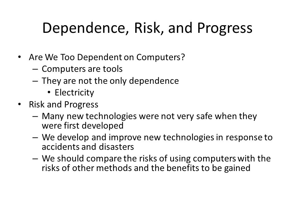 Argue essay on we are too dependent on computers
