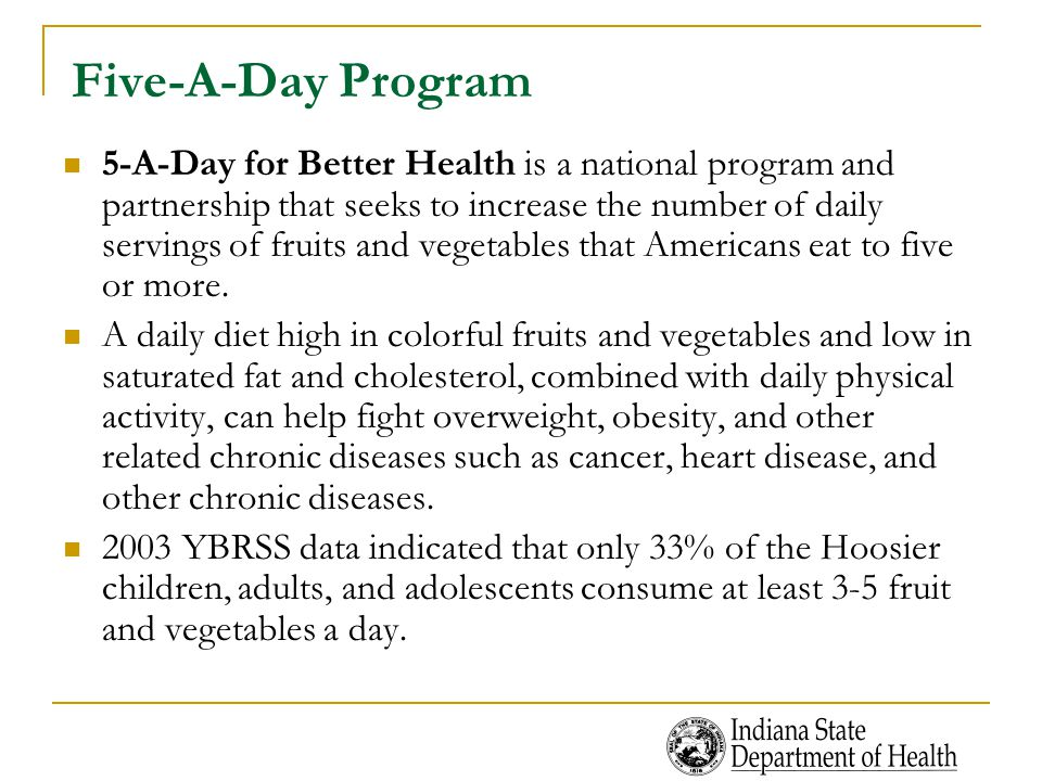 Five-A-Day Program