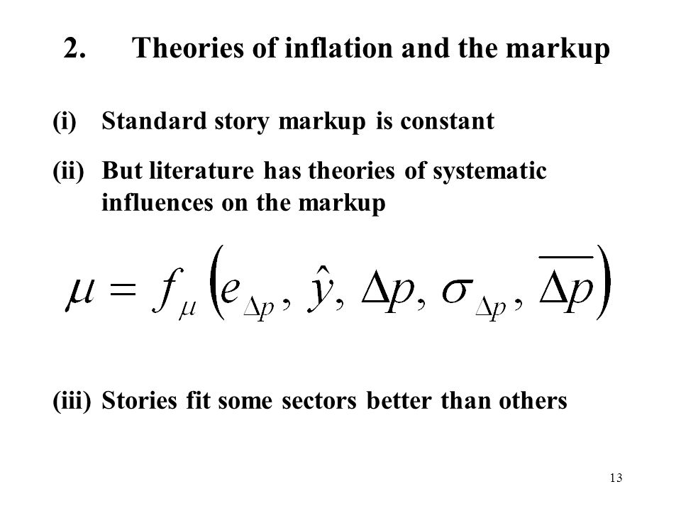 2. Theories of inflation and the markup