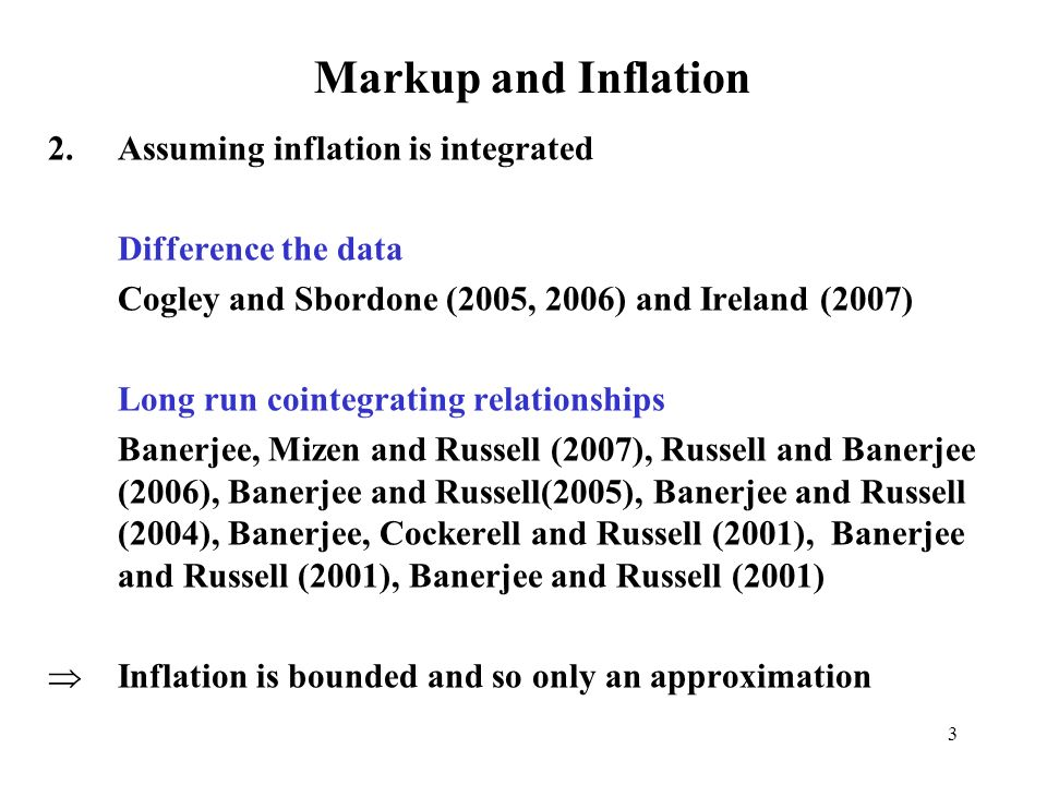 Markup and Inflation Assuming inflation is integrated