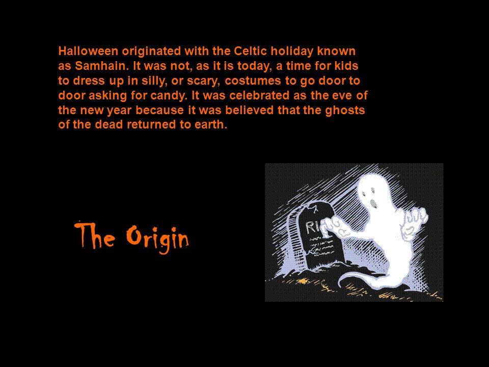 2 halloween originated - Where Halloween Originated From