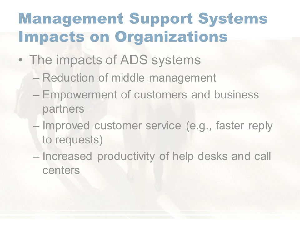 Management Support Systems Impacts on Organizations