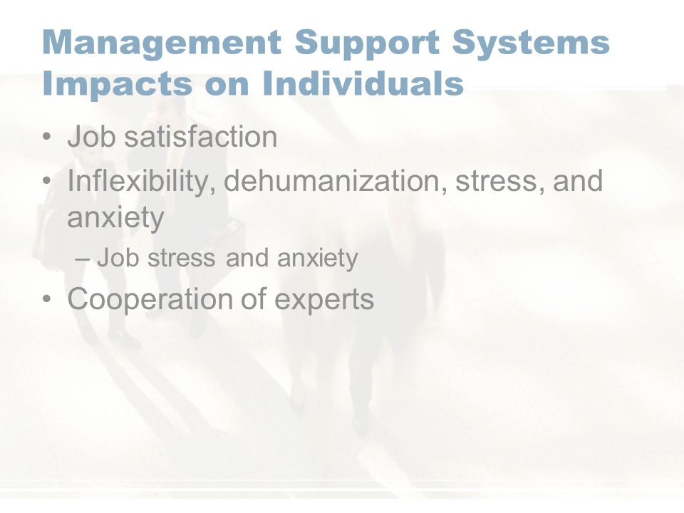 Management Support Systems Impacts on Individuals
