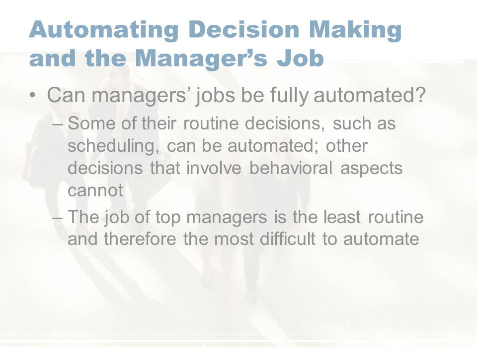 Automating Decision Making and the Manager's Job