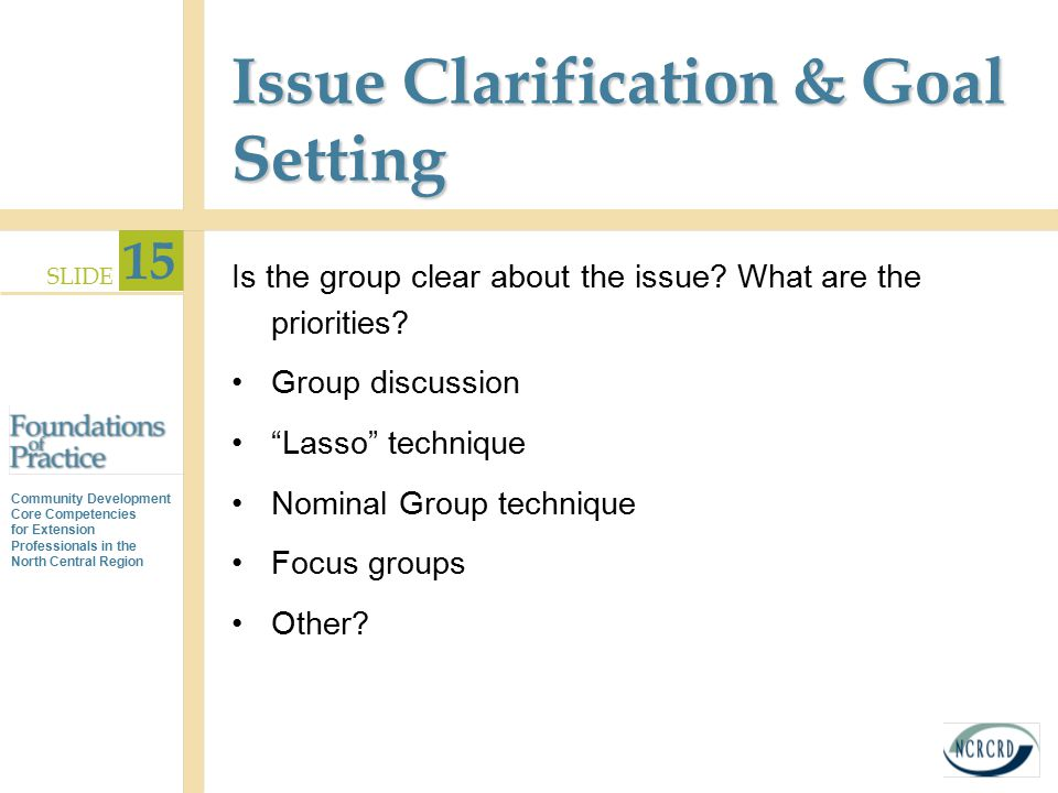 Issue Clarification & Goal Setting
