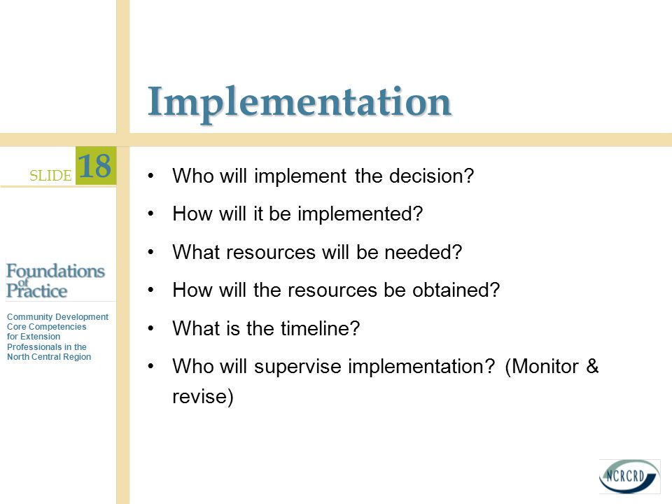 Implementation Who will implement the decision