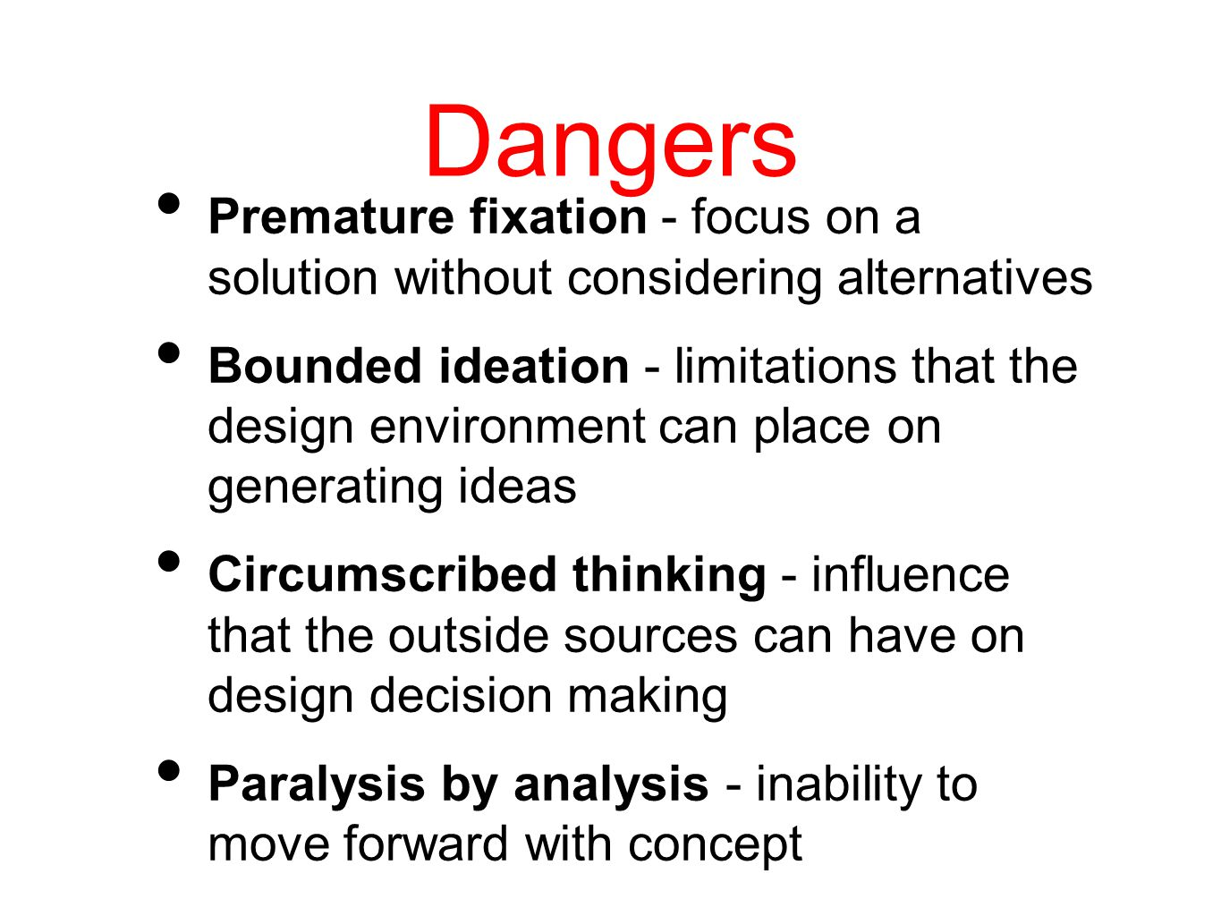Goal Of Conceptual Design. 3 Dangers ...