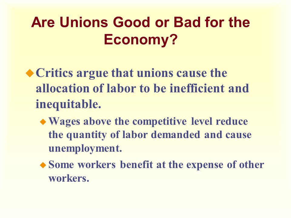 labor unions harmful to the economy essay When labor unions and activists began calling for an increase in america's minimum wage  fortune may receive compensation for some links to products and services.