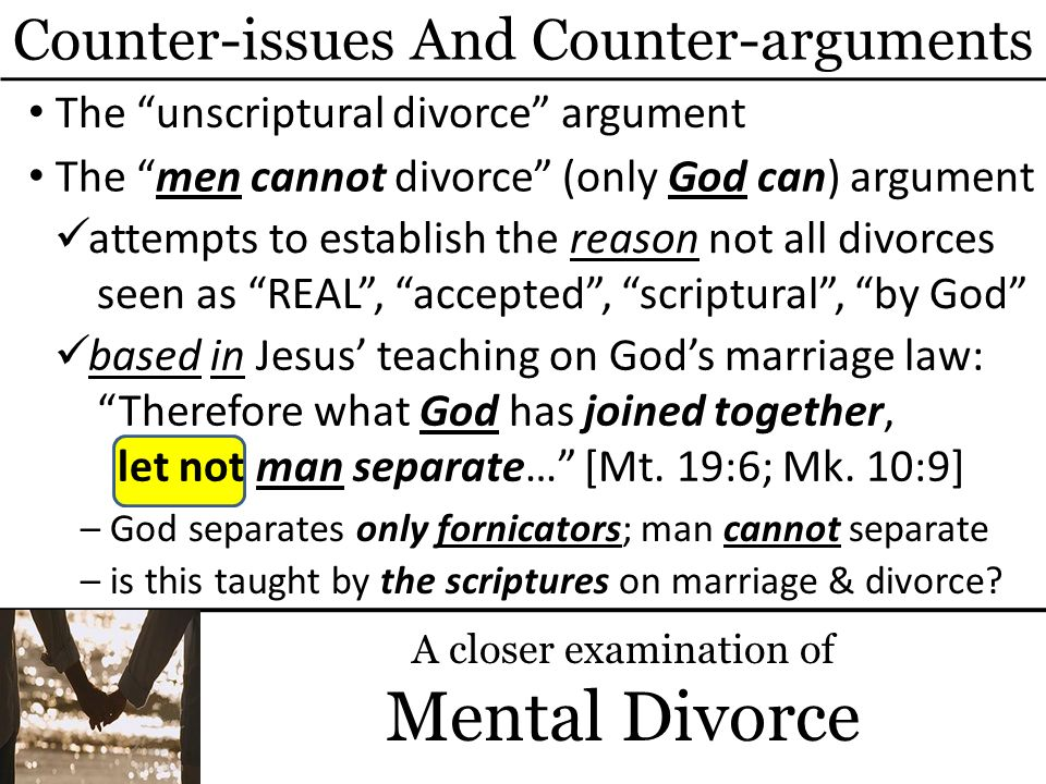 Mental Divorce Counter-issues And Counter-arguments