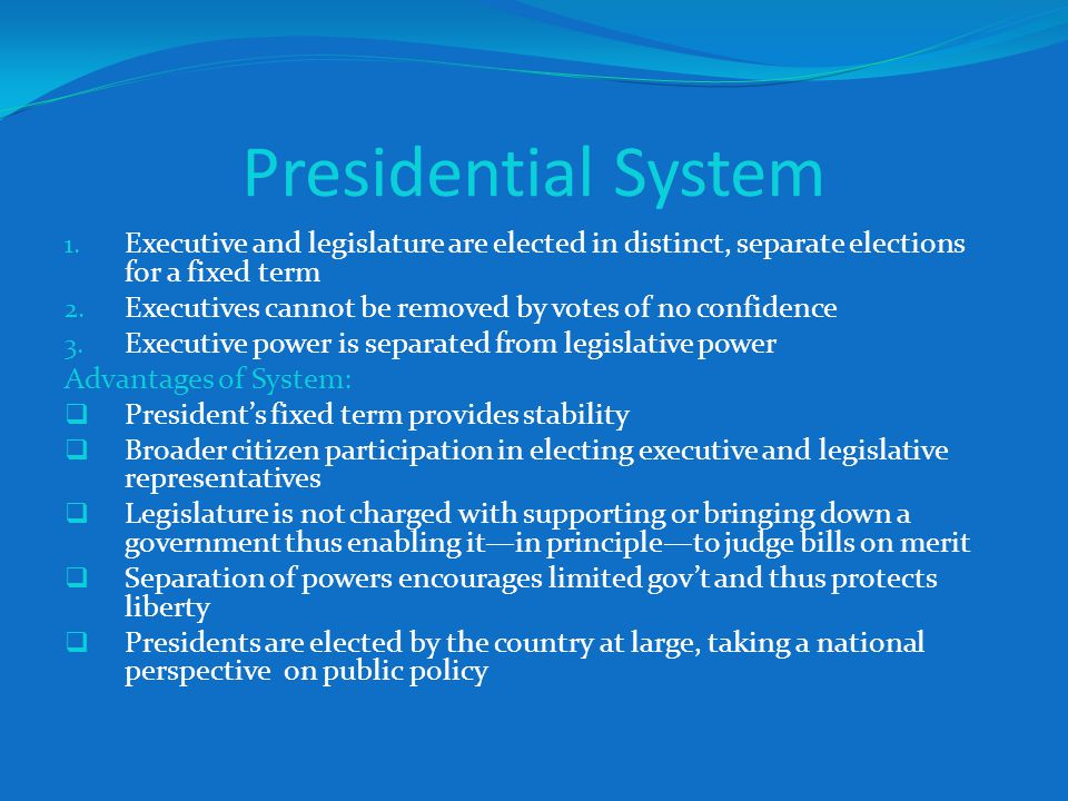 Advantages and disadvantages of the presidential system of government