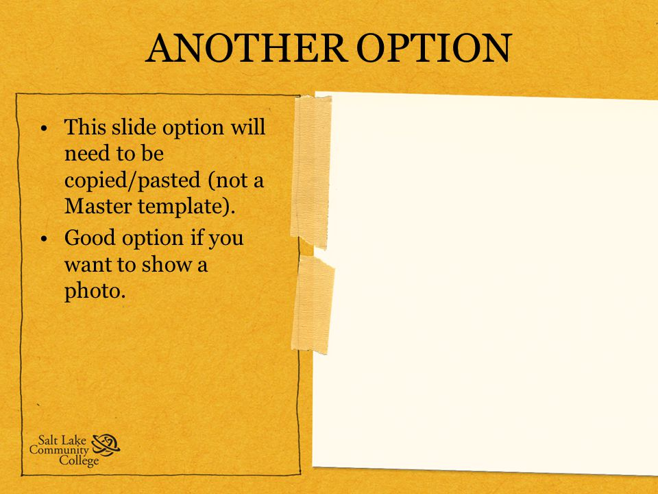 Slcc powerpoint template ppt download another option this slide option will need to be copiedpasted not a master toneelgroepblik Choice Image