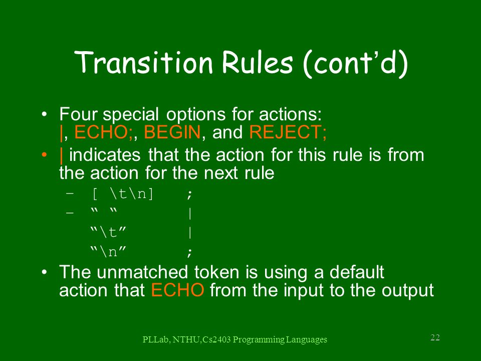 Transition Rules (cont'd)