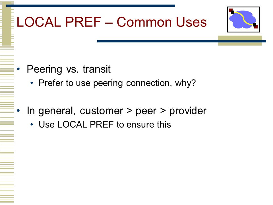LOCAL PREF – Common Uses