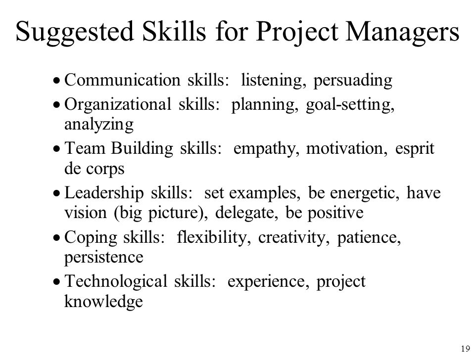 the set of organizational skills required for project managers Are different skills required for senior executives  every organizational level shows the need for a  middle managers have the exact set of.