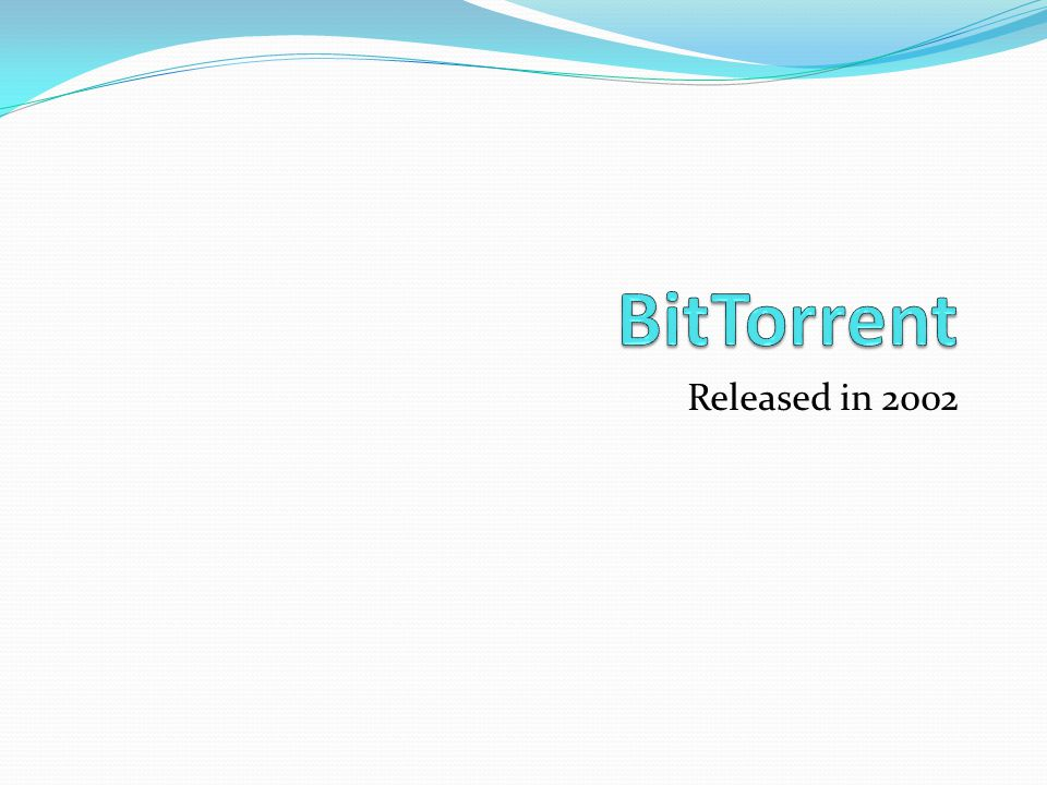 BitTorrent Released in