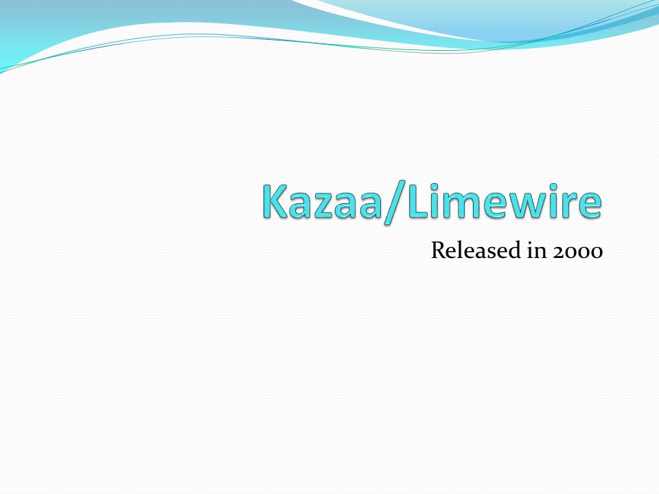 Kazaa/Limewire Released in