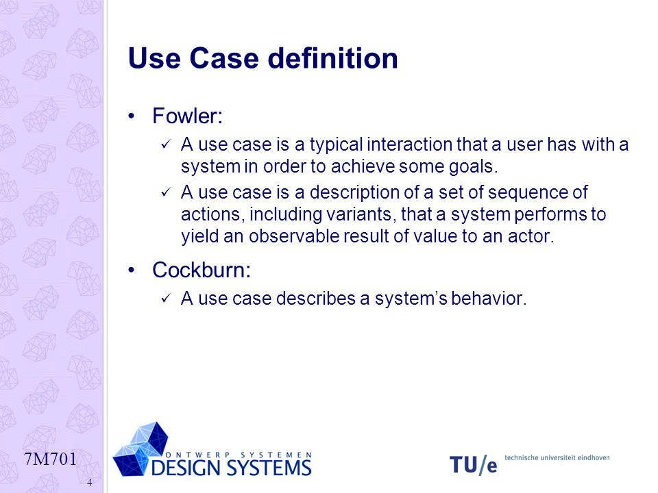 Use Case definition Fowler: Cockburn: